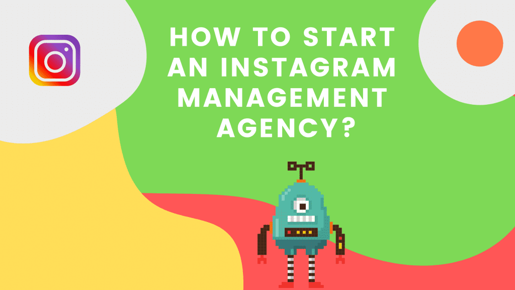 How to make $1000 per month starting an Instagram Management Agency