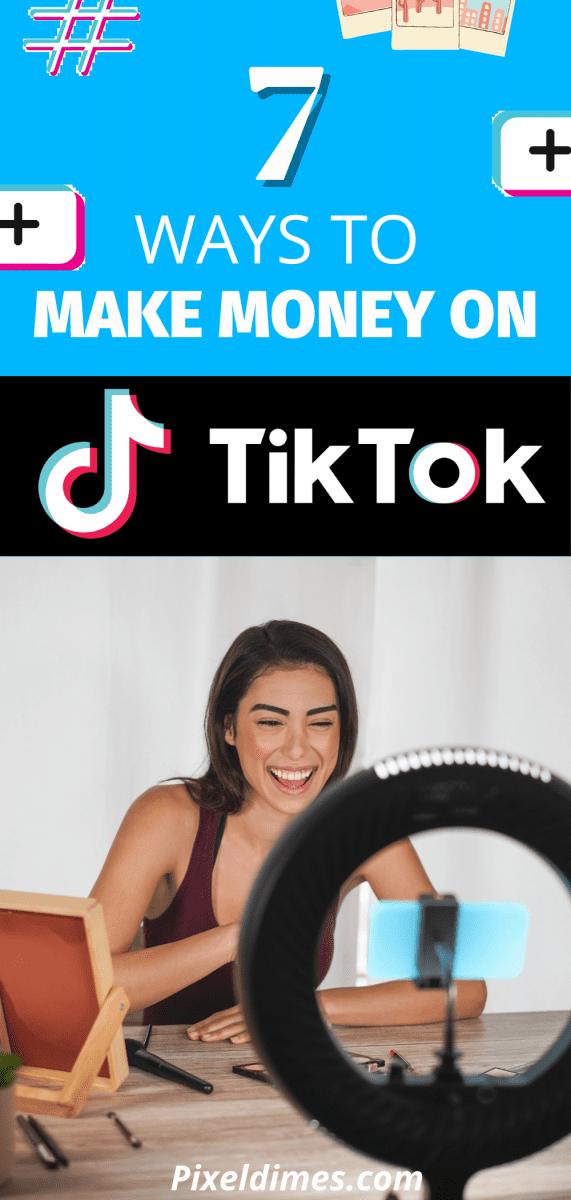how to make money using tiktok