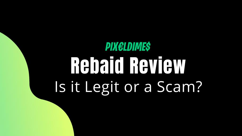 Rebaid Review