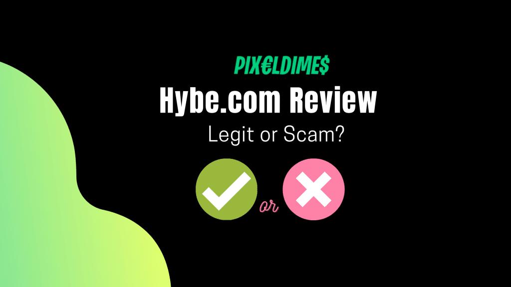 Hybe.com Review