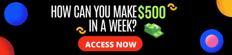Make $500 in a week