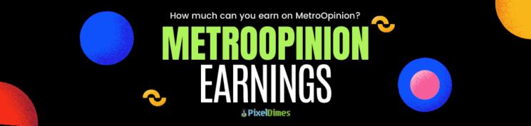 Metro Opinion Earnings