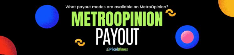 Metro Opinion Payout
