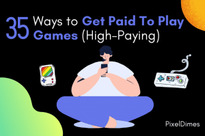 Ways to Get Paid To Play Games (High-Paying)