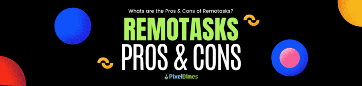 Remotasks Pros and Cons