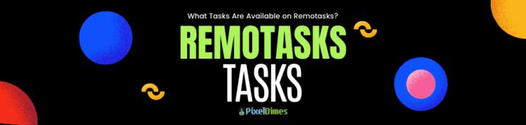 Available tasks on Remotasks