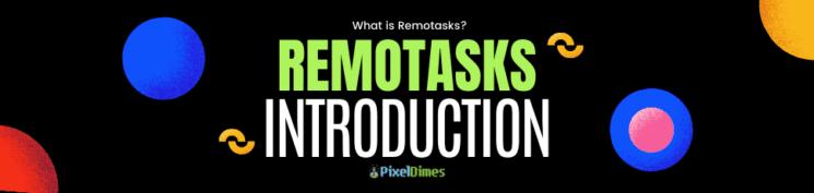Remotasks Introduction