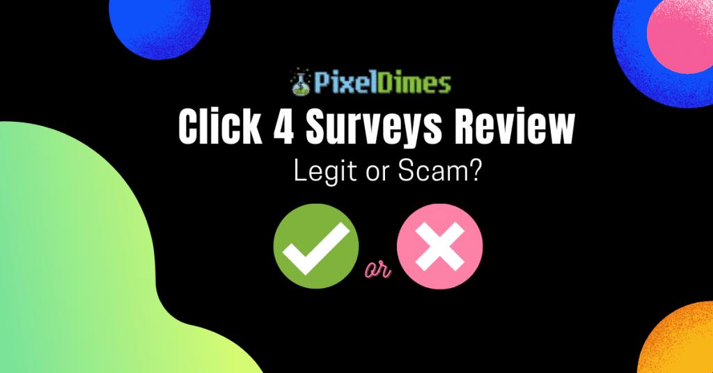 Click 4 Surveys Review
