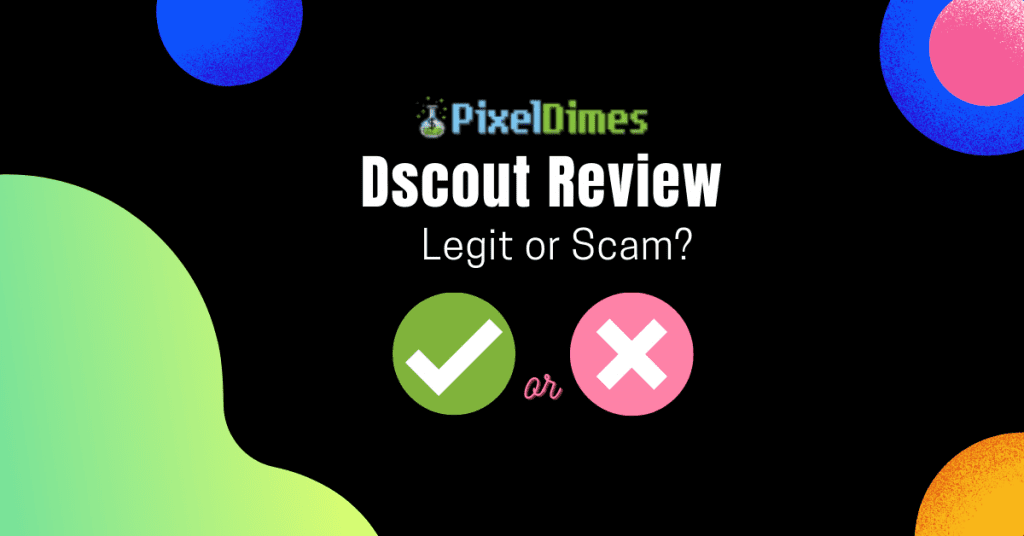 Dscout Review